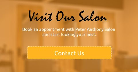 visit our salon book an appointment with peter anthony salon and start looking your best contact us